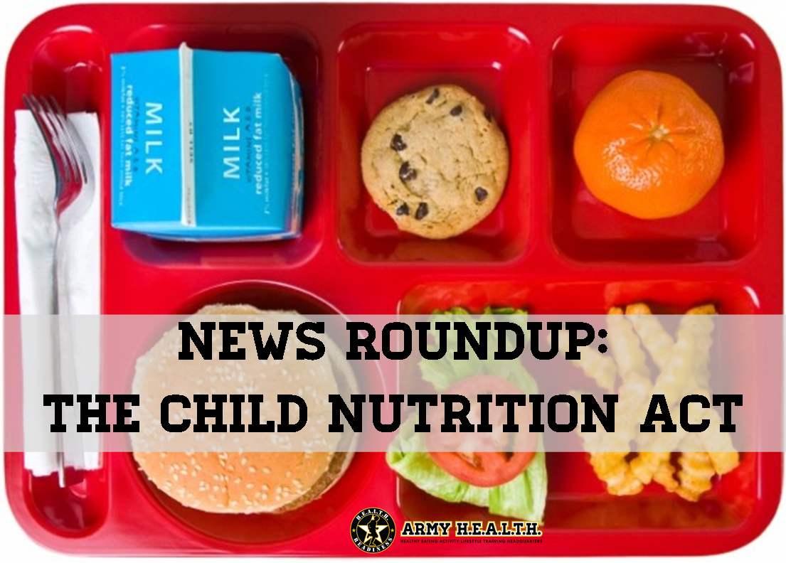 News Roundup:  The Child Nutrition Act