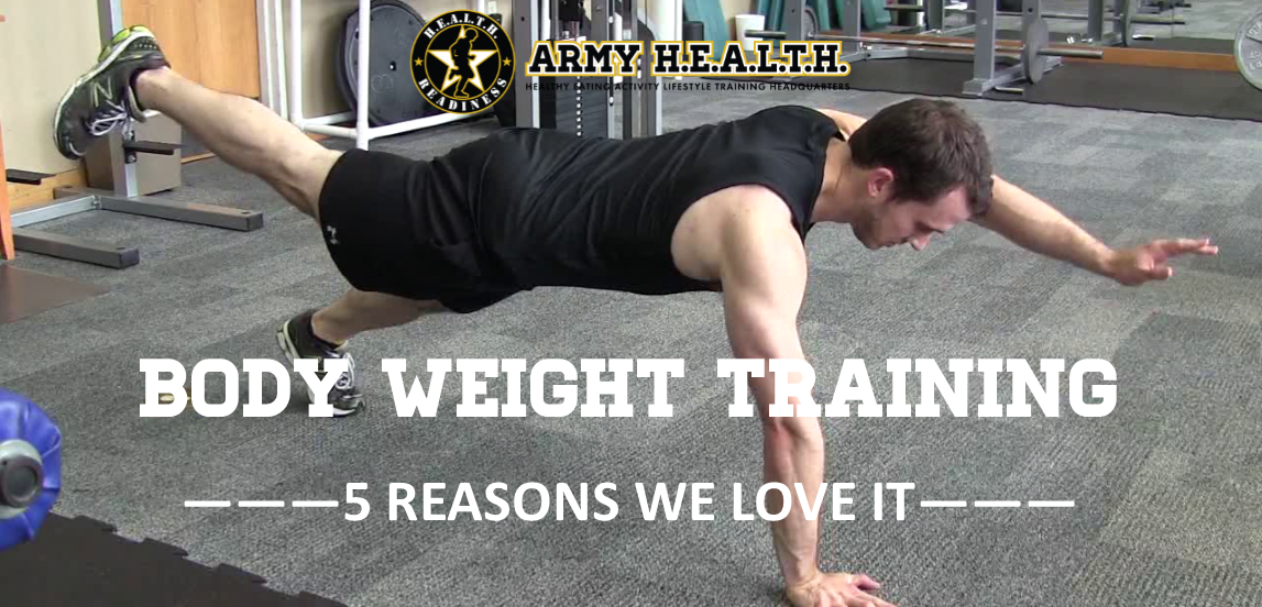 5 Reasons Why We Love Body Weight Workouts